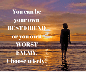 the importance of being your own best friend